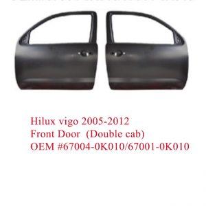 Hilux vigo 2005-2012 Front Door  (Double cab) OEM #67004-0K010/67001-0K010