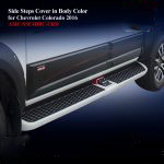 Side Steps Cover for Chevrolet Colorado 2016 in Body Color